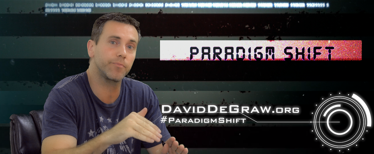 David DeGraw - #ParadigmShift, The Independent Project, TIP.vote